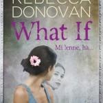Rebecca Donovan: Mi lenne, ha...