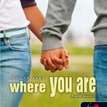 Tammara Webber: Where you are - Ahol te vagy ( A sorok között 2.)
