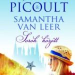 Jodi Picoult - Samantha van Leer : Sorok között