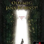 Demi Kirschner: Öld meg Jana Robinst!