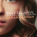 Sarah Bannan: Súlytalanul