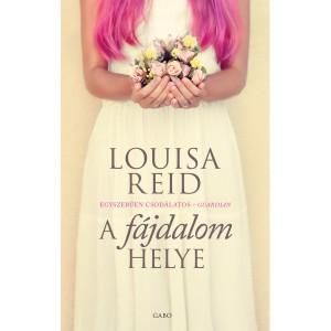 louisa-reid-a-fajdalom-helye