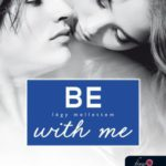 Jennifer L. Armentrout : Be with me - Légy mellettem (Várok rád 2.)