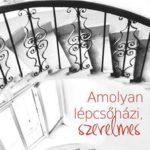 TÓTH-BERTÓK ESZTER: Amolyan lépcsőházi, szerelmes