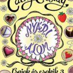 CATHY CASSIDY: Nyári álom - Summer története (Csajok és csokik 3.)